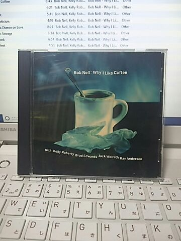 【買ったら聴こう00024】Why I like coffee/Bob Nell