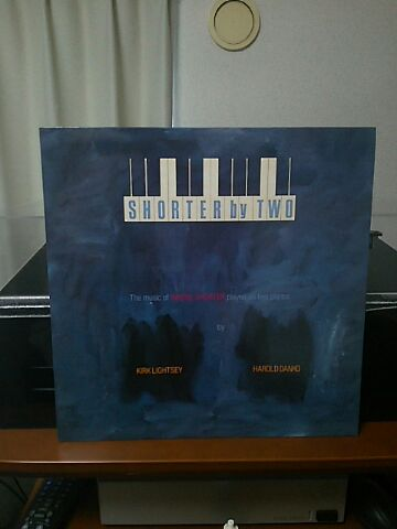 【買ったら聴こう00054】Shorter by two/Kirk Lightsey & Harold Danko